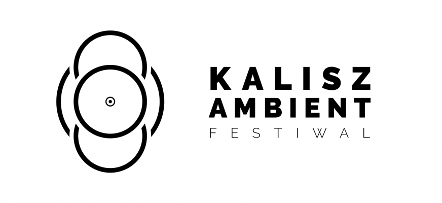5. Kalisz Ambient Festiwal