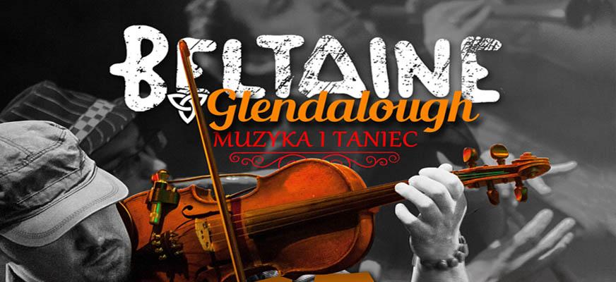 Beltaine & Glendalough – irlandzka muzyka i taniec – koncert