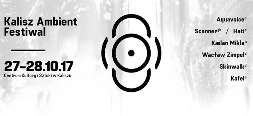 6.Kalisz Ambient Festiwal