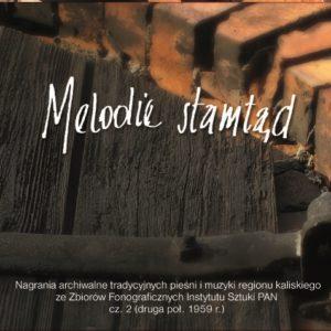 Melodie stamtąd cz.2