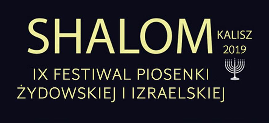 SHALOM IX Festiwal Piosenki Żydowskiej i Izraelskiej