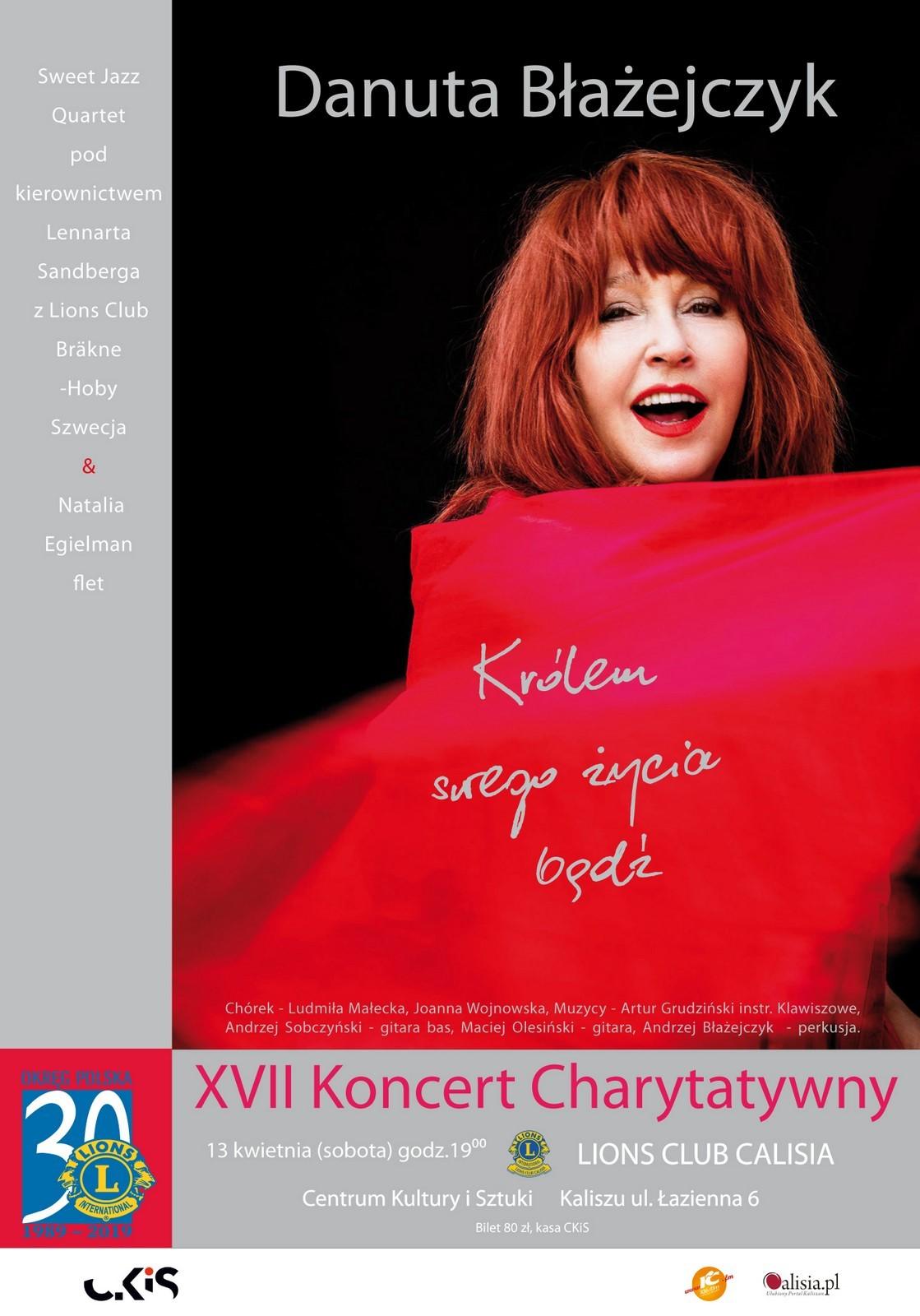 XVII Koncert Charytatywny Lions Club Calisia – Danuta Błażejczyk