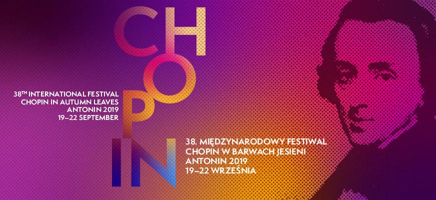 """38. Międzynarodowy Festiwal """"Chopin w barwach jesieni"""""""