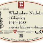 tablica Władysława Nadobnego z Głogowej