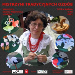 mistrzyni tradycyjnych ozdób Jolanta Majorowicz