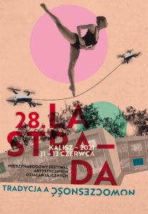 Międzynarodowy Festiwal Artystycznych Działań Ulicznych LA STRADA